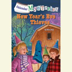 New Year's Eve Thieves by Ronald Roy, Ron Roy
