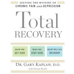 Total Recovery by D.O. Kaplan, Gary, Donna Beech