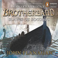 Slaves of Socorro by John A. Flanagan, John Flanagan