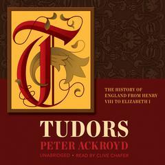 Tudors by Peter Ackroyd