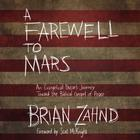 A Farewell to Mars by Brian Zahnd