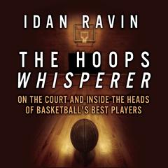 The Hoops Whisperer by Idan Ravin