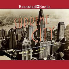 Supreme City by Donald L. Miller