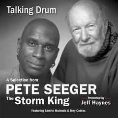 Talking Drum by Pete Seeger