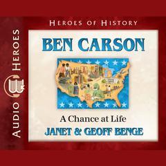 Ben Carson by Janet Benge, Geoff Benge