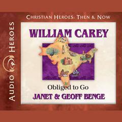 William Carey by Janet Benge, Geoff Benge