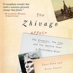 The Zhivago Affair by Peter Finn, Petra Couvée