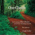 One Choice by Mac Anderson