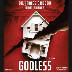 Godless by James Dobson, Kurt Bruner