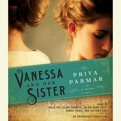Vanessa and Her Sister by Priya Parmar