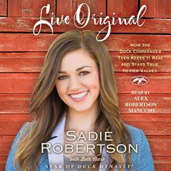 Live Original by Sadie Robertson, Beth Clark