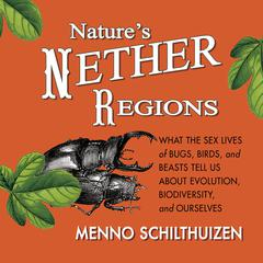 Nature's Nether Regions by Menno Schithuizen