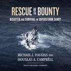 Rescue of the <i>Bounty</i> by Michael J. Tougias, Douglas A. Campbell