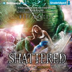 Shattered by Mari Mancusi