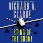 Sting of the Drone by Richard A. Clarke