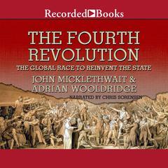 The Fourth Revolution by John Micklethwait, Adrian Wooldridge