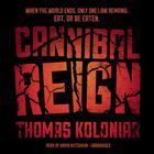 Cannibal Reign by Thomas Koloniar