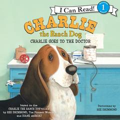 Charlie Goes to the Doctor by Ree Drummond