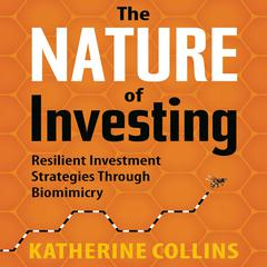 The Nature of Investing by Katherine Collins