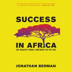 Success in Africa by Jonathan Berman