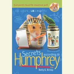 Secrets According to Humphrey by Betty Birney, Betty G. Birney
