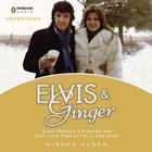 Elvis and Ginger by Ginger Alden