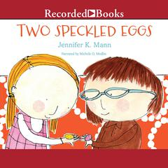 Two Speckled Eggs by Jennifer K. Mann