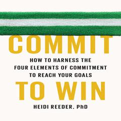 Commit to Win by Heidi Reeder