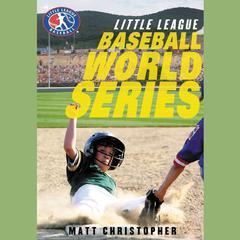 Baseball World Series by Stephanie Peters, Matt Christopher