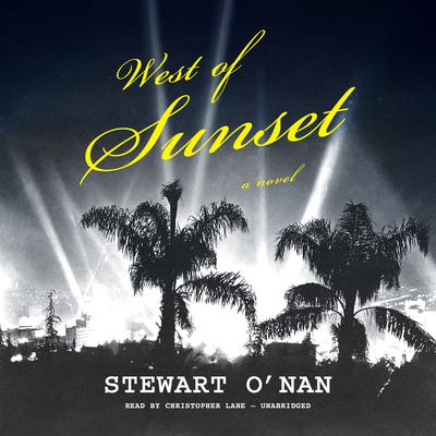 West of Sunset by Stewart O'Nan