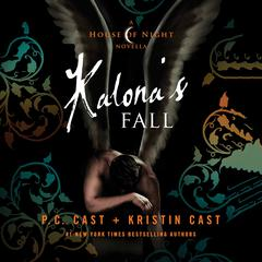 Kalona's Fall by P. C. Cast, Kristin Cast