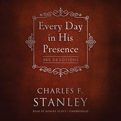 Every Day in His Presence by Dr. Charles F. Stanley