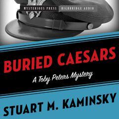 Buried Caesars by Stuart M. Kaminsky