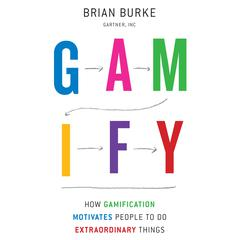 Gamify by Brian Burke
