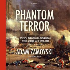 Phantom Terror by Adam Zamoyski