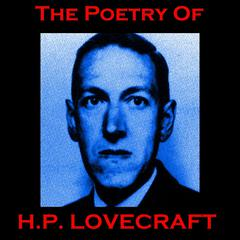 The Poetry of H. P. Lovecraft by H. P. Lovecraft