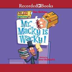 Mr. Macky is Wacky by Dan Gutman