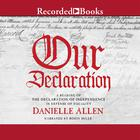 Our Declaration by Danielle Allen