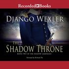 The Shadow Throne by Django Wexler