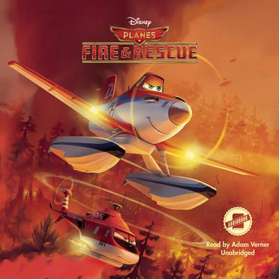 Planes: Fire & Rescue by Disney Press
