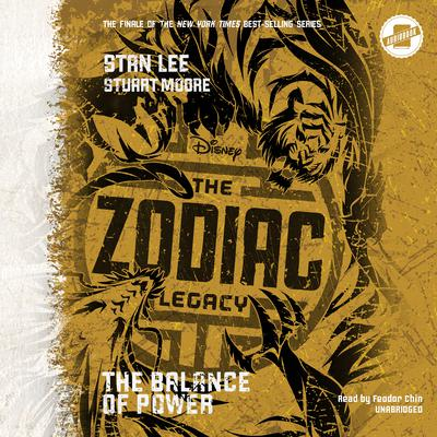 The Zodiac Legacy: Balance of Power by Stan Lee, Stuart Moore