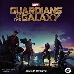 Marvel's Guardians of the Galaxy by Chris Wyatt, Marvel Press