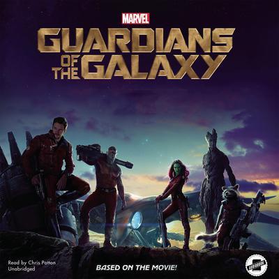 Marvel's Guardians of the Galaxy by Chris Wyatt, Marvel Press