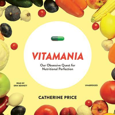 Vitamania by Catherine Price