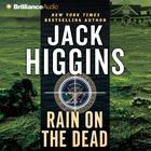 Rain on the Dead by Jack Higgins