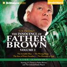 The Innocence of Father Brown, Vol. 2 by G. K. Chesterton