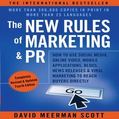 The New Rules of Marketing & PR, 4th Edition by David Meerman Scott