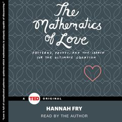 The Mathematics of Love by Hannah Fry