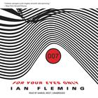 For Your Eyes Only, and Other Stories by Ian Fleming