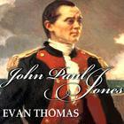 John Paul Jones by Evan Thomas